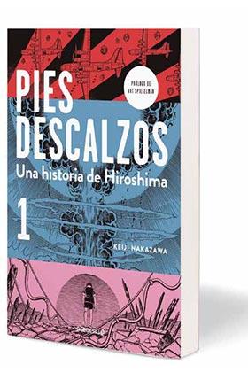PIES DESCALZOS. 01 UNA HISTORIA DE HIROSHIMA (DEBOLSILLO)