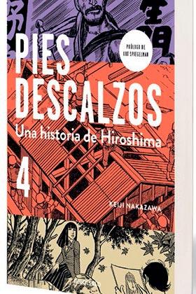 PIES DESCALZOS. 04 UNA HISTORIA DE HIROSHIMA (DEBOLSILLO)