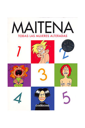 MAITENA. TODAS LAS MUJERES ALTERADAS (BOLSILLO)
