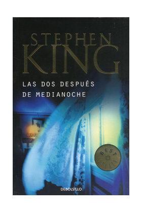 LAS DOS DESPUES DE LA MEDIANOCHE (STEPHEN KING) (DEBOLSILLO)