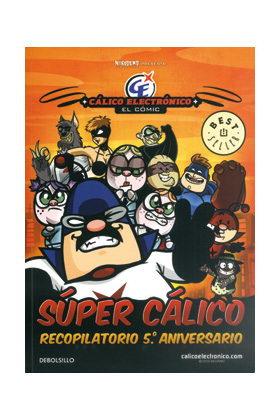 SUPER CALICO ELECTRONICO (RECOPILATORIO 6 TOMOS)