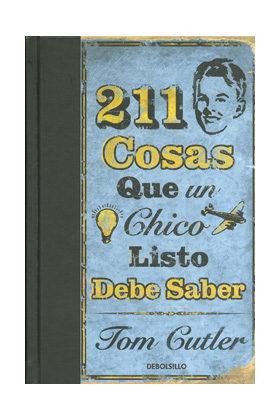 211 COSAS QUE UN CHICO LISTO DEBE SABER (DEBOLSILLO)