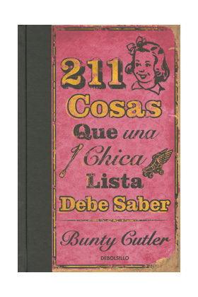 211 COSAS QUE UNA CHICA LISTA DEBE SABER (DEBOLSILLO)