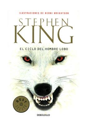 EL CICLO DEL HOMBRE LOBO (DEBOLSILLO) (STEPHEN KING)