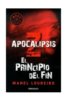 APOCALIPSIS Z. EL PRINCIPIO DEL FIN  (DEBOLSILLO)