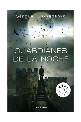 GUARDIANES DE LA NOCHE (DEBOLSILLO)