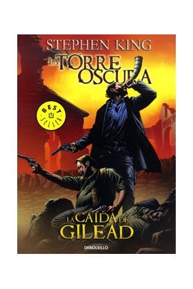LA TORRE OSCURA 04. LA CAIDA DE GILEAD.  (COMIC) (DEBOLSILLO)