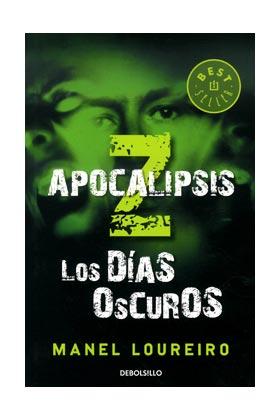APOCALIPSIS Z. LOS DIAS OSCUROS  (DEBOLSILLO)