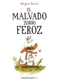 EL MALVADO ZORRO FEROZ (2º EDICION)