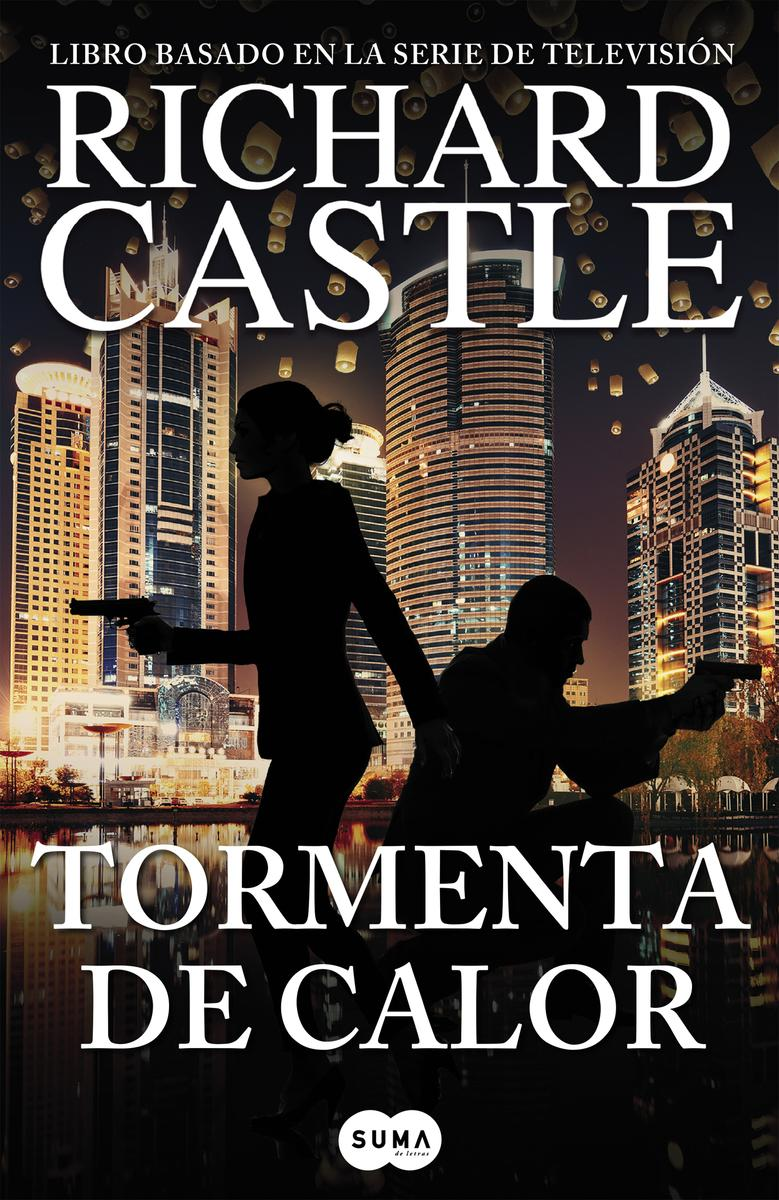 TORMENTA DE CALOR (RICHARD CASTLE)