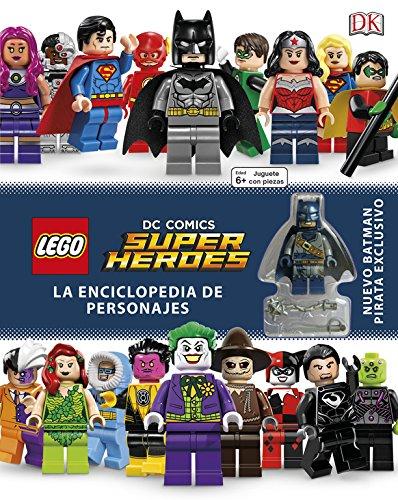 LEGO DC SUPER HEROES. ENCICLOPEDIA DE PERSONAJES