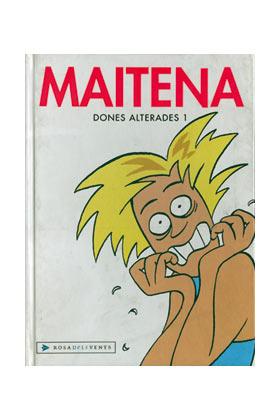 MAITENA. DONES ALTERADES 01