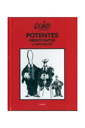 POTENTES, PREPOTENTES E IMPOTENTES (COMIC)