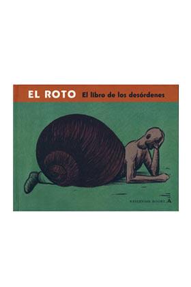 EL ROTO. EL LIBRO DE LOS DESORDENES