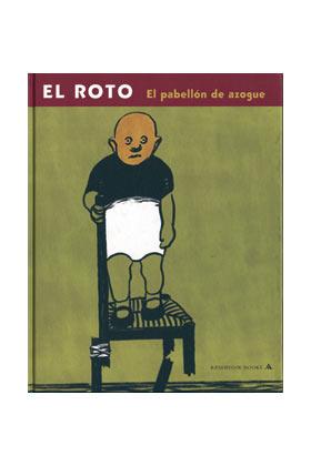 EL ROTO. EL PABELLON DE AZOGUE