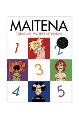 MAITENA. TODAS LAS MUJERES ALTERADAS