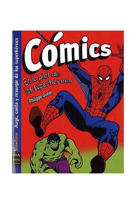 COMICS. EN LA PIEL DE LOS SUPERHEROES