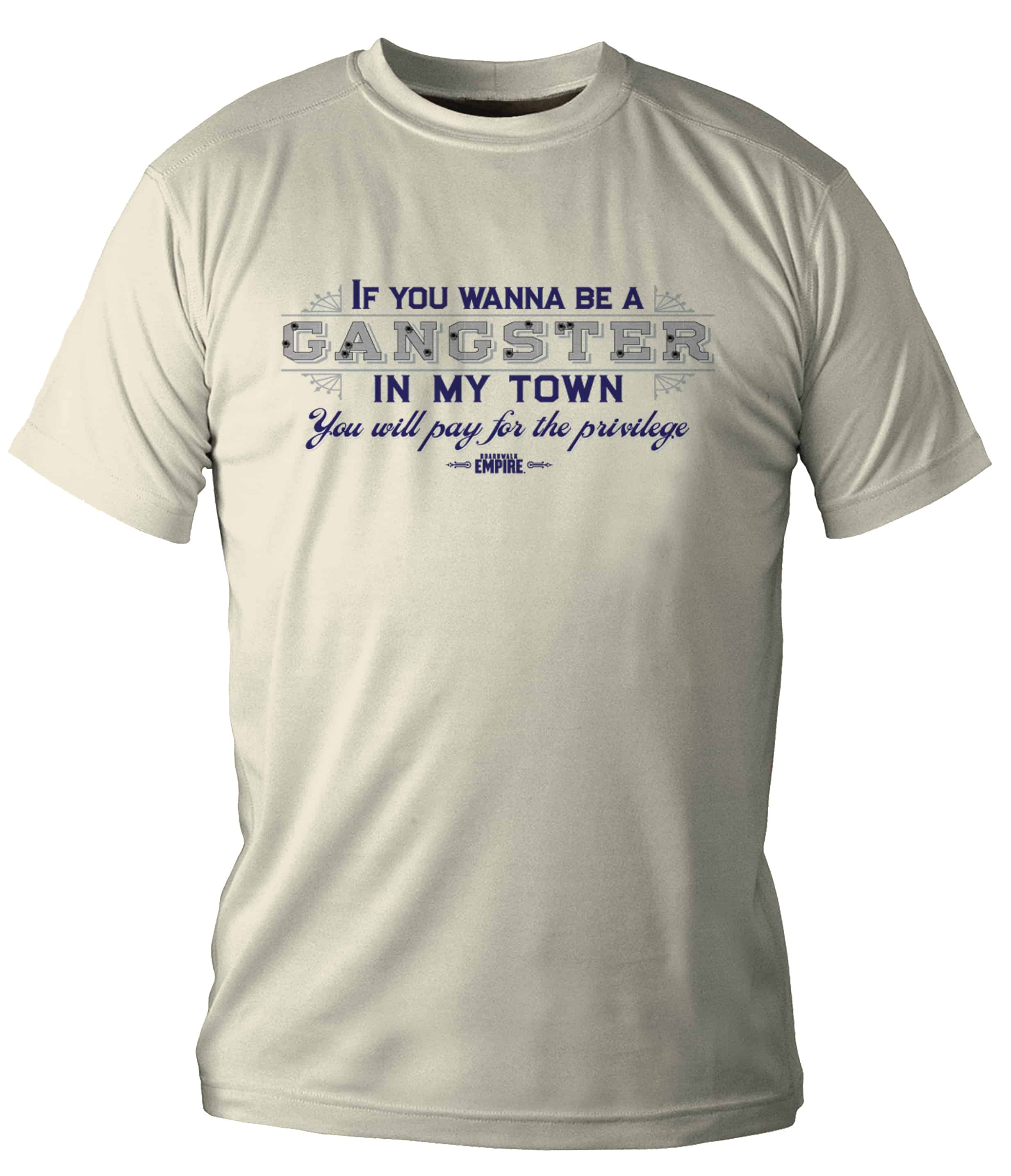 IF YOU WANNA BE A GANGSTER CAMISETA CHICO T-L BOARDWALK EMPIRE