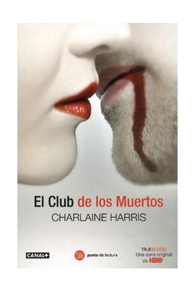 EL CLUB DE LOS MUERTOS. TRUE BLOOD (BOLSILLO)