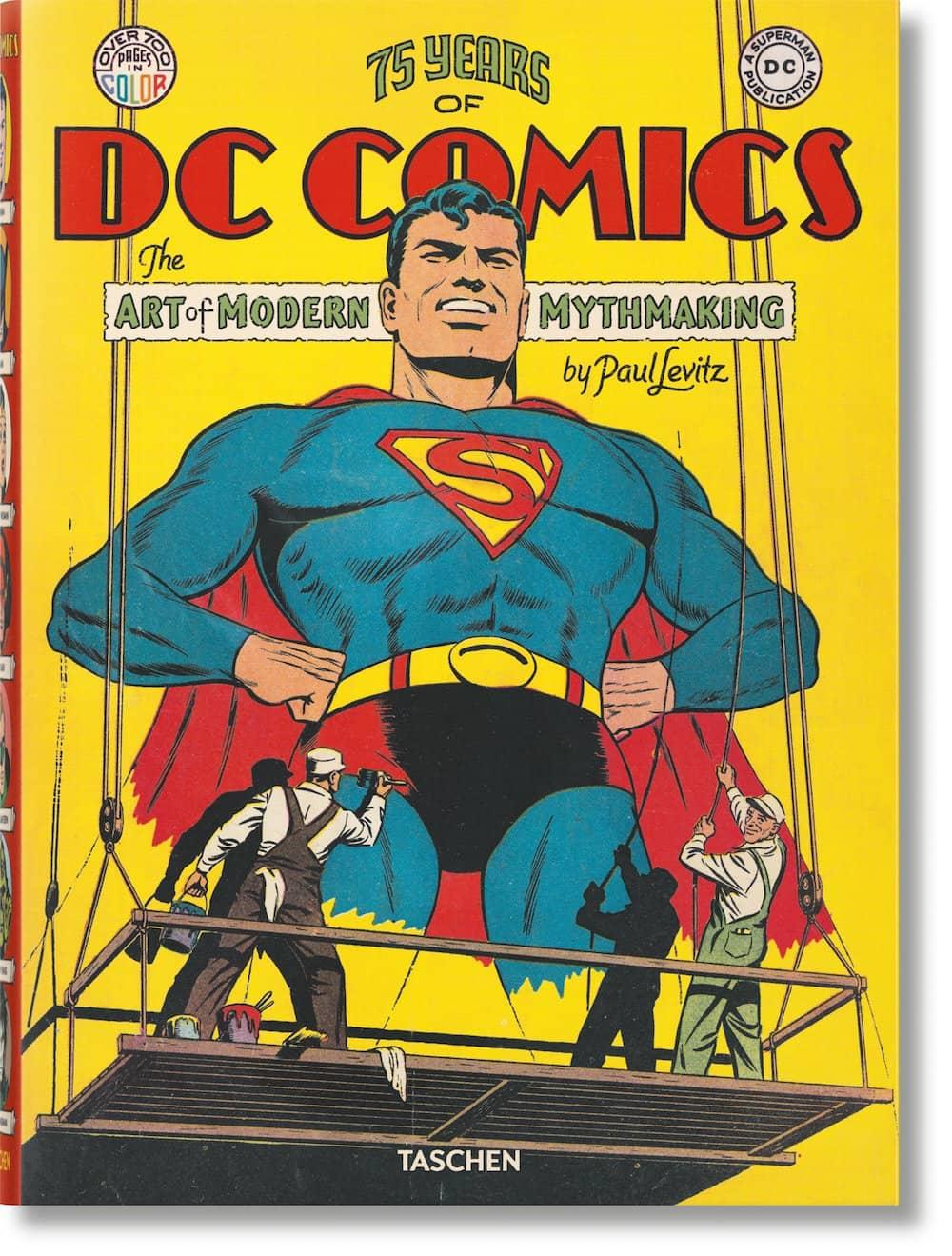 75 YEARS OF DC COMICS. EL ARTE DE CREAR MITOS MODERNOS