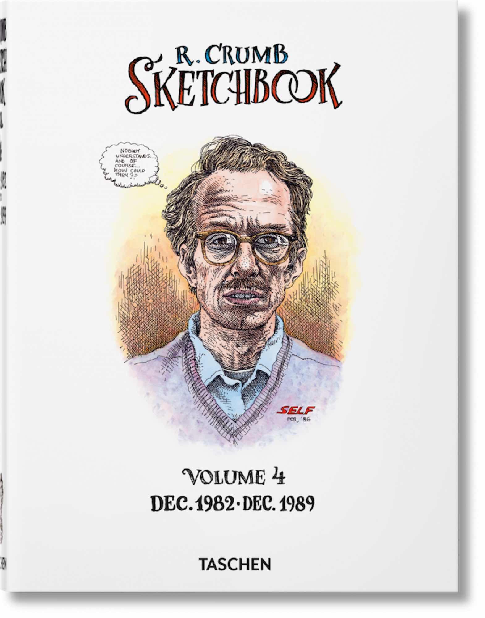 ROBERT CRUMB. SKETCHBOOK. VOL. 4: JAN 1982 - DEC 1989