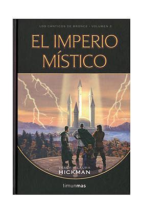 EL IMPERIO MISTICO (LOS CANTICOS DE BRONCE 03)