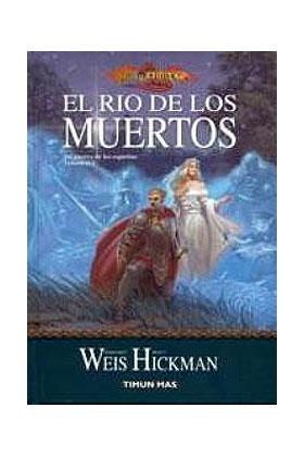 EL RIO DE LOS MUERTOS (LA GUERRA DE LOS ESPIRITUS 02)
