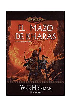 EL MAZO DE KHARAS (LAS CRONICAS PERDIDAS 01)