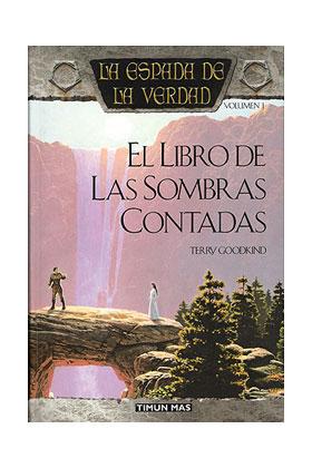 EL LIBRO DE LAS SOMBRAS CONTADAS (LA ESPADA DE LA VERDAD 01)