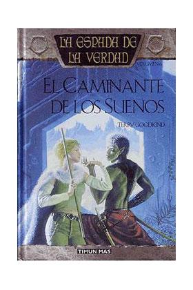 EL CAMINANTE DE LOS SUEÑOS (LA ESPADA DE LA VERDAD 06)