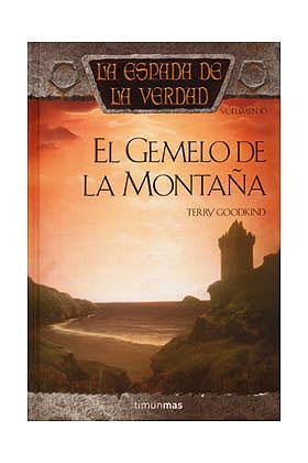 EL GEMELO DE LA MONTAÑA (LA ESPADA DE LA VERDAD 10)