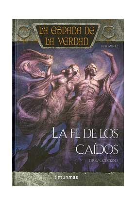 LA FE DE LOS CAIDOS (LA ESPADA DE LA VERDAD 12)
