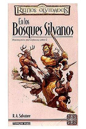 EN LOS BOSQUES SILVANOS (PENTALOGIA DEL CLERIGO 02)