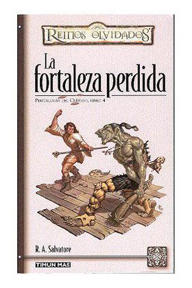 LA FORTALEZA PERDIDA (PENTALOGIA DEL CLERIGO 04)
