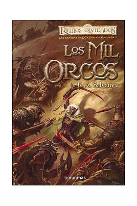 LOS MIL ORCOS (LAS ESPADAS DEL CAZADOR 01)