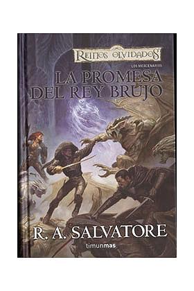 LA PROMESA DEL REY BRUJO (LOS MERCENARIOS 01)
