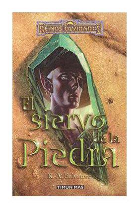 EL SIERVO DE LA PIEDRA (EL ELFO OSCURO-SENDAS DE TINIEBLAS 03)