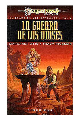 LA GUERRA DE LOS DIOSES (EL OCASO DE LOS DRAGONES 02)