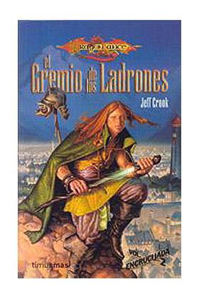 GREMIO DE LOS LADRONES (ENCRUCIJADA 02)