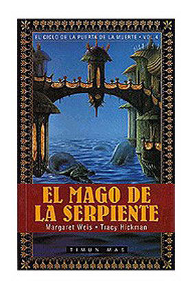 EL MAGO DE LA SERPIENTE (EL CICLO DE LA PUERTA DE LA MUERTE BOLSILLO 04)