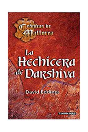 LA HECHICERA DE DARSHIVA (CRONICAS DE MALLOREA BOLSILLO 04)