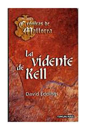 LA VIDENTE DE KELL (CRONICAS DE MALLOREA BOLSILLO 05)
