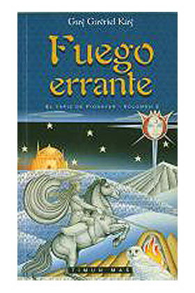 FUEGO ERRANTE (EL TAPIZ DE FIONAVAR 02)