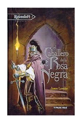 EL CABALLERO DE LA ROSA NEGRA (RAVENLOFT 05)