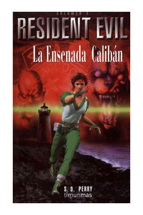 LA ENSENADA CALIBAN (RESIDENT EVIL 02)