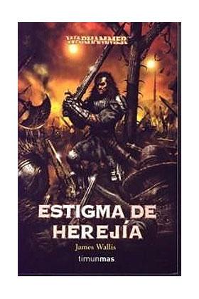 ESTIGMA DE HEREJIA (VOLUMENES INDEPENDIENTES 05)