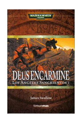 DEUS ENCARMINE (LOS ANGELES SANGRIENTOS 01)