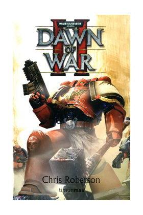 DAWN OF WAR II (DAWN OF WAR)