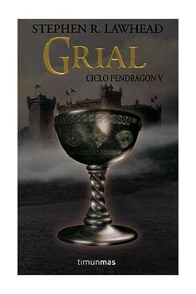 GRIAL (CICLO PENDRAGON 05)