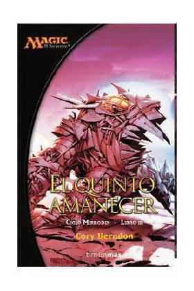EL QUINTO AMANECER (MIRRODIN 03